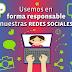 CAMPAÑA PARA CONCIENTIZAR SOBRE EL USO RESPONSABLE DE LAS REDES SOCIALES