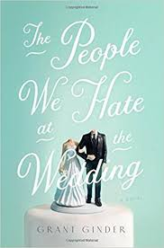 https://www.goodreads.com/book/show/32076675-the-people-we-hate-at-the-wedding?ac=1&from_search=true
