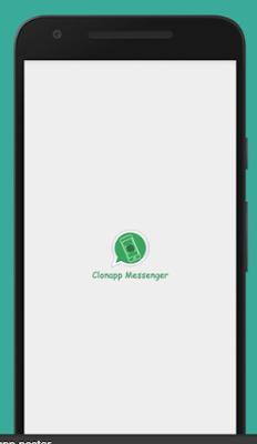 Cara Download dan Install Aplikasi CloneApp Messenger Terbaru
