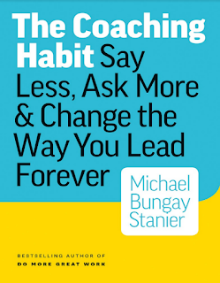 free ebook download The Coaching Habit Say Less, Ask More & Change the Way You Lead Forever
