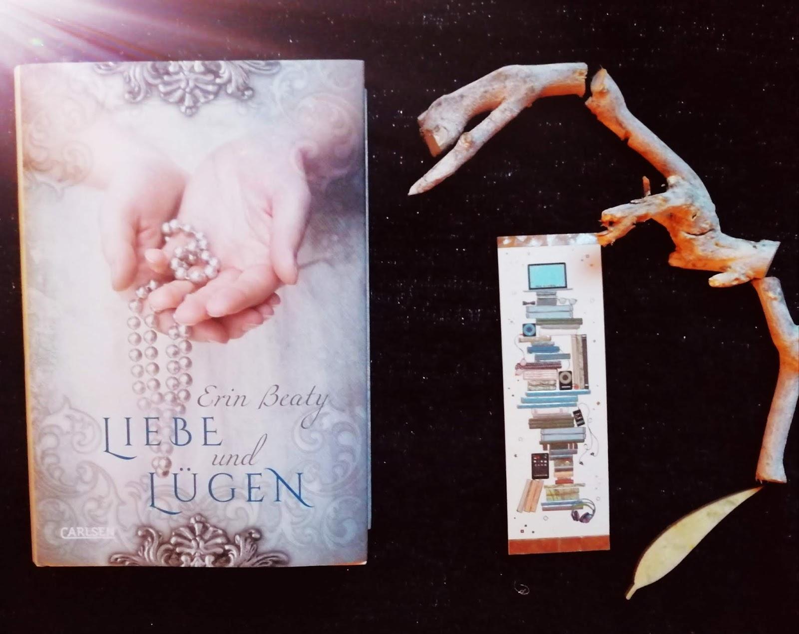 {Kurzrezension} Liebe und Lügen | Erin Beaty