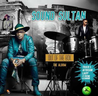 MUSIC: Sound Sultan ft. Harrysong – Non Stop   Mp3 Download