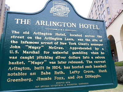 The Arlington Hotel in Hot Springs, Arkansas was popular with old time baseball greats.