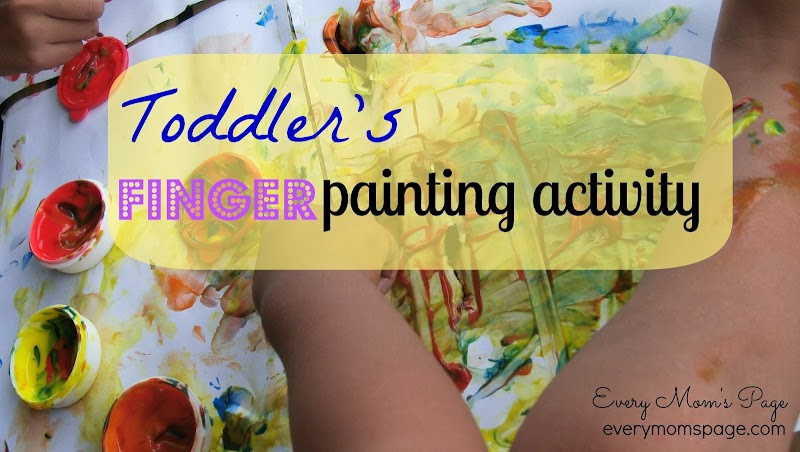 Activity for Toddlers: Finger Painting