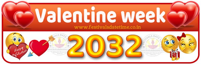 2032 Valentine Week List Calendar, 2032 Valentine Day All Dates & Day