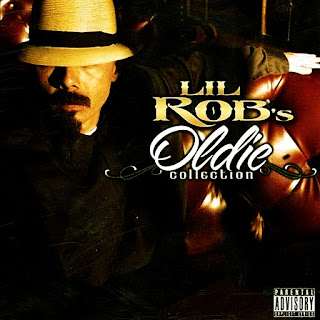 Lil' Rob - Oldie Collection (2010)