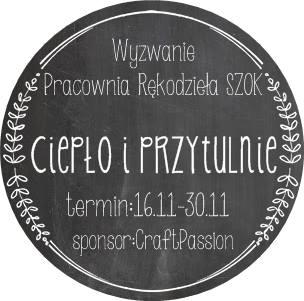 http://pracowniarekodzielaszok.blogspot.com/2015/11/wyzwanie-29-ciepo-i-przytulnie.html
