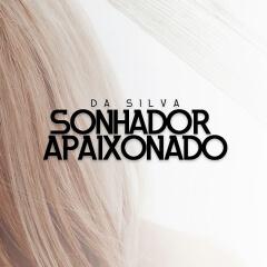 Da Silva feat Eric Daro - Sonhador Apaixonado