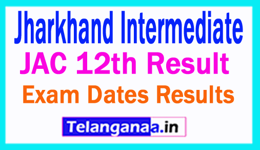 Jharkhand Intermediate Result 2018 JAC 12th Result 2018
