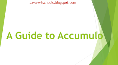 A Guide to Accumulo