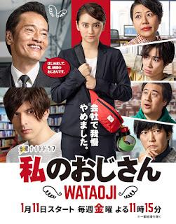 Sinopsis Watashi no Ojisan (Drama Jepang) 2019: Wataoji Gagal Di Tempat Kerja Dan Jatuh Cinta