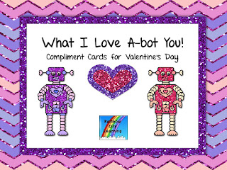 https://www.teacherspayteachers.com/Product/What-I-Love-A-bot-You-Compliment-Cards-for-Valentines-Day-1074016