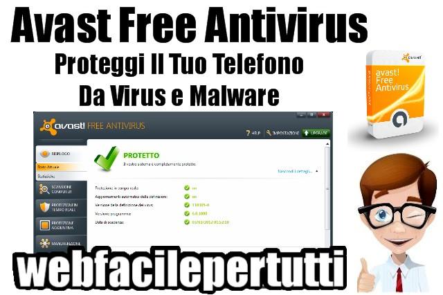 Antivirus Gratis Per Cellulari Android - Proteggi Il Tuo Telefono Da Virus e Malware