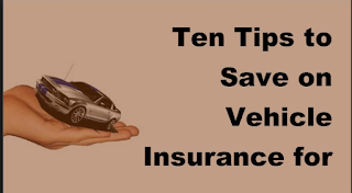 Ten Tips To Save On Vehicle Insurance For New Cars