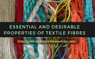 Essential and Desirable Properties of Textile Fibres