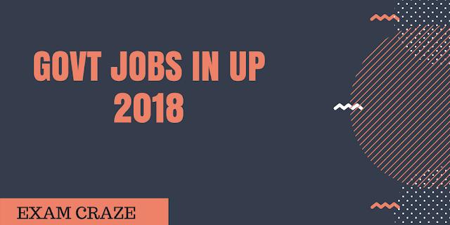 Govt Jobs in UP 2018