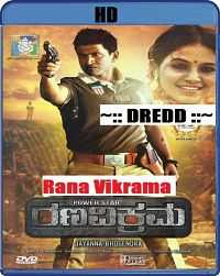 Rana Vikrama (2015) Hindi Dubbed Kannada Movie Download 400mb Dual Audio
