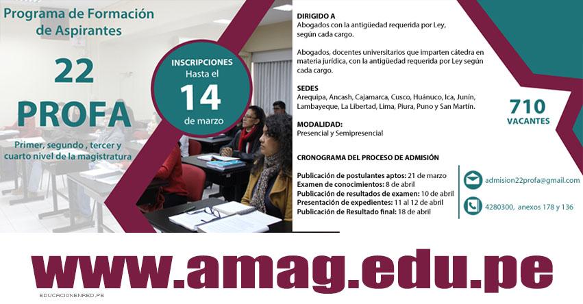 Academia de la Magistratura ofrece más de 700 vacantes para formación de aspirantes a jueces y fiscales [INSCRIPCIONES] www.amag.edu.pe