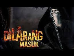 Film Indonesia Dilarang Masuk FULL HD