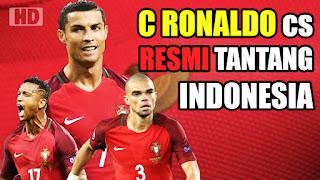 RESMI!! Timnas Indonesia Ditantang Timnas Portugal