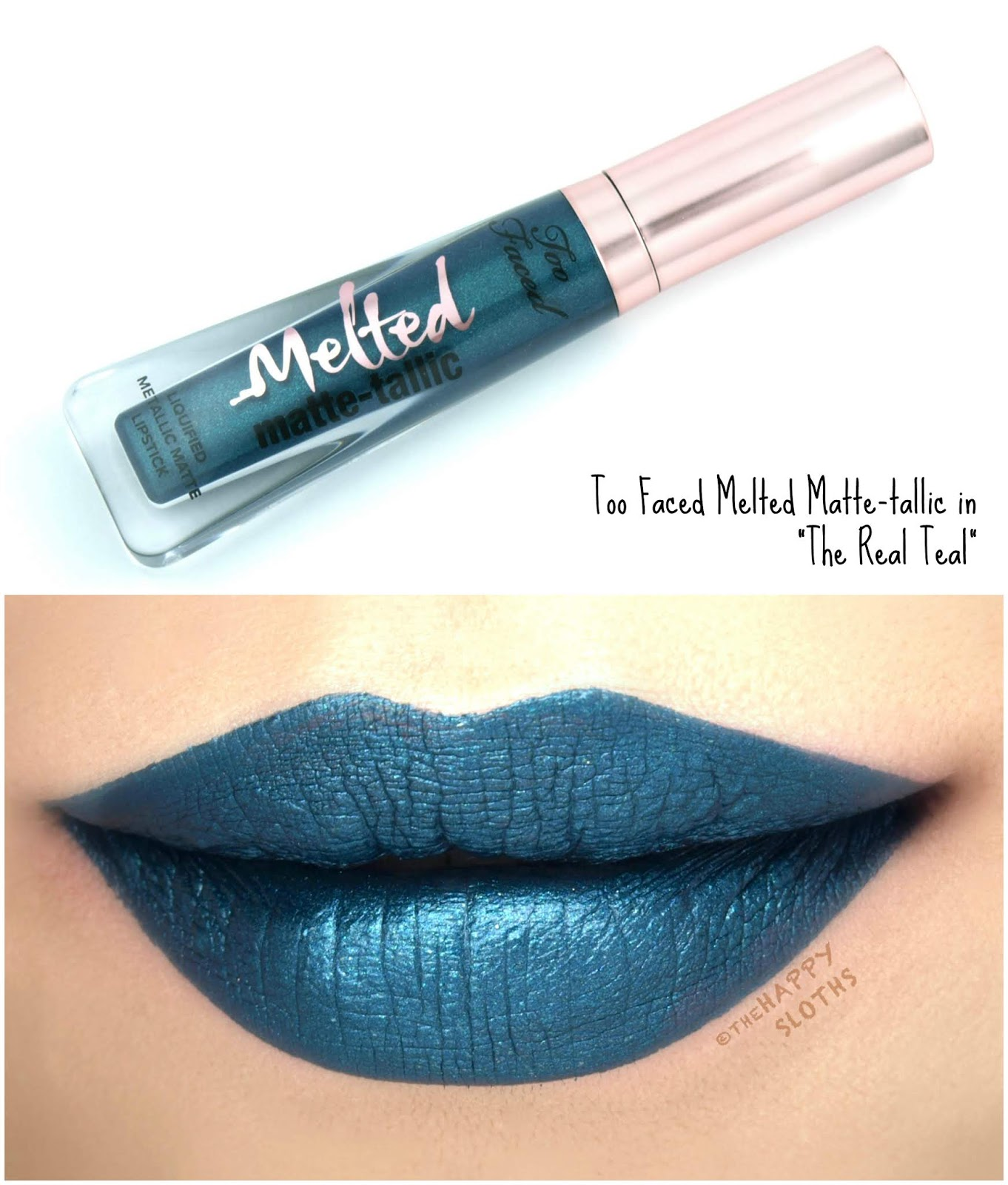 "Too Faced | Melted Matte-tallic in ""The Real Teal"": Review and Swatches"