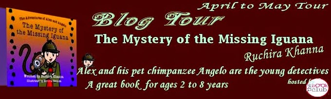 Blog Tour: The Mystery of The Missing Iguana by  Ruchira Khanna