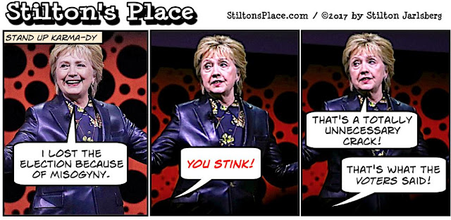 stilton's place, stilton, political, humor, conservative, cartoons, jokes, hope n' change, hillary, misogyny, comey, election