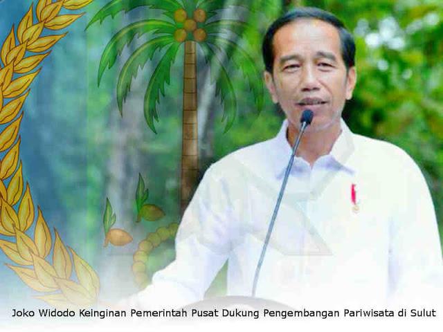 Joko Widodo Keinginan Pemerintah Pusat Dukung Pengembangan Pariwisata di Sulawesi Utara