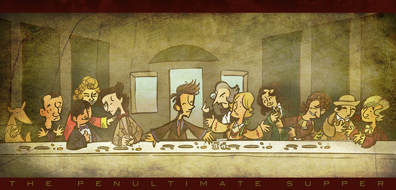 The Doctor Who Penultimate Last Supper by Ray Freisen aka RaiseGrate