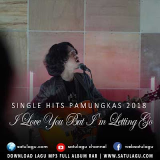 Download Lagu Pamungkas - I Love You But I'm Letting Go