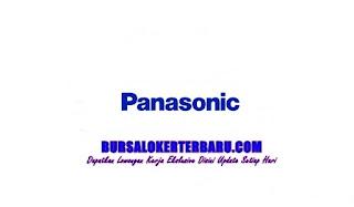 Lowongan Kerja PT Panasonic AVC (TV) Malaysia