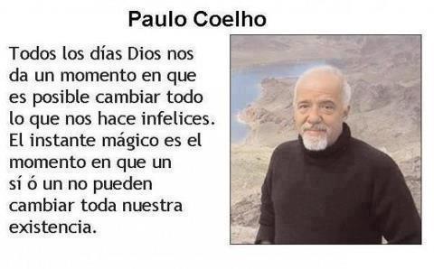 Frases De Paulo Coelho Es Posible Cambiar Imagenes Y Carteles