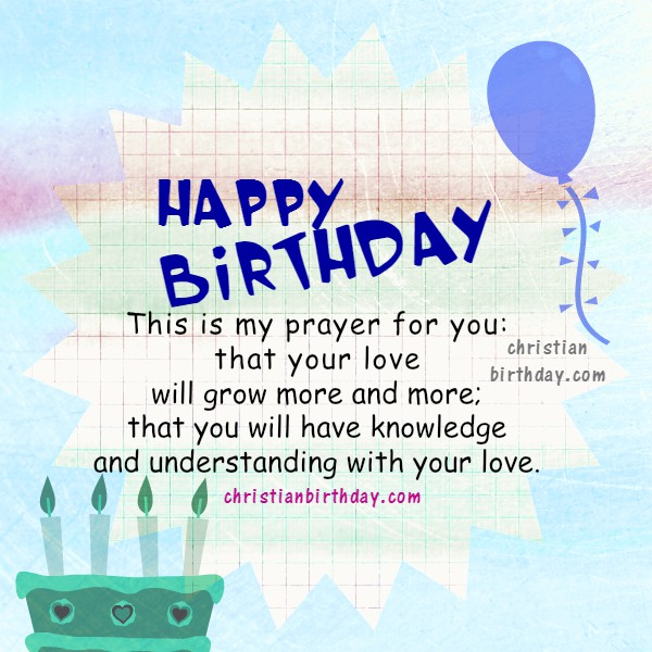 Birthday Bible verses card for friend, son, daughter, sister, brother,  image with bible verse to share with a dear friend by Mery Bracho