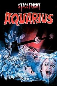 Watch StageFright: Aquarius Online Free in HD