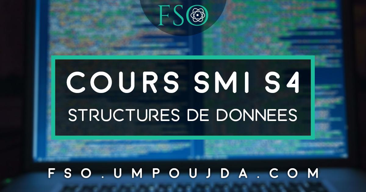 """SMI S4 : Cours """"Structures de Données"""""""