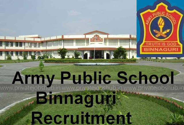 Army Public School Binnaguri Recruitment