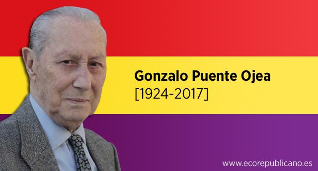 Obituario: Gonzalo Puente Ojea, laicismo y República, valiente e intelectual comprometido
