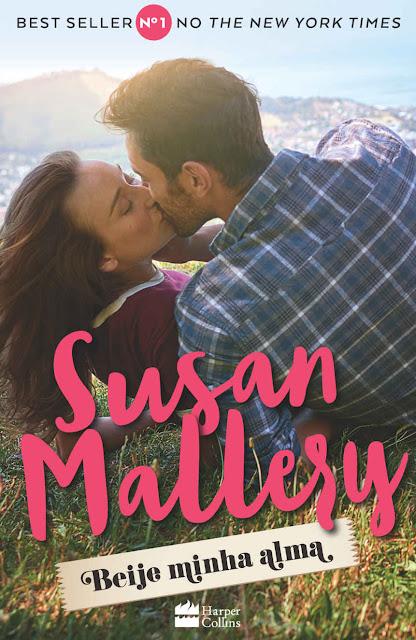 Beije minha alma Susan Mallery