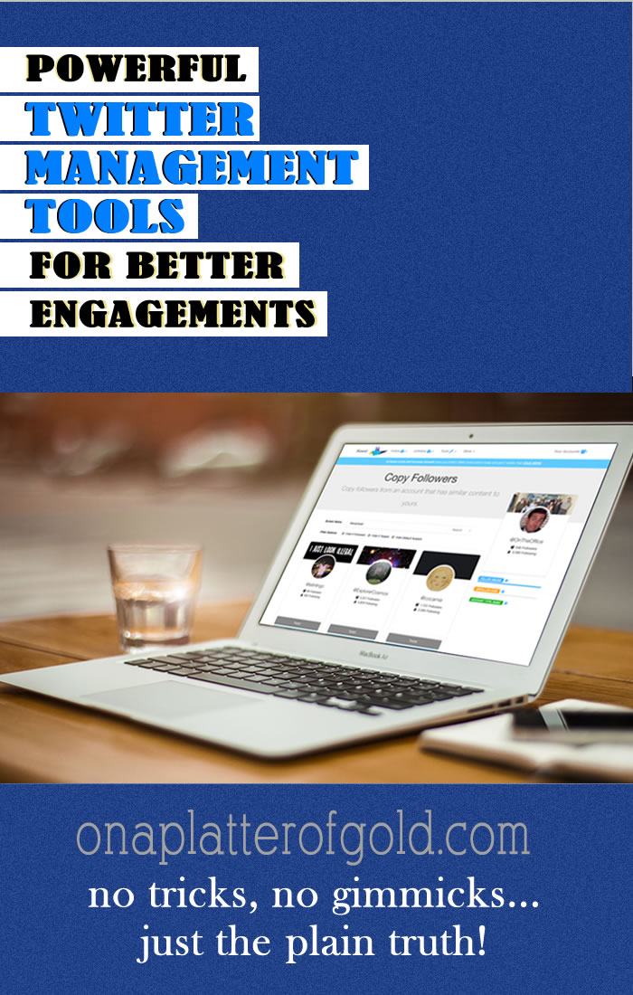 Powerful Twitter Management Tools For Better Engagements