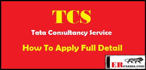 TCS Tata Consultancy Service How To Apply Full Detail, how to apply tcs off campus process, full detail tcs india how to apply and get job in tcs, apply TCS INDIA