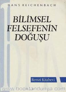 Hans Reichenbach - Bilimsel Felsefenin Doğuşu