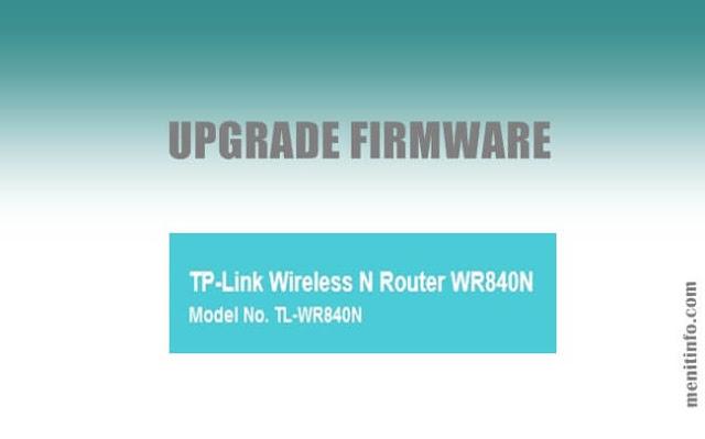 Cara Upgrade Firmware tp link