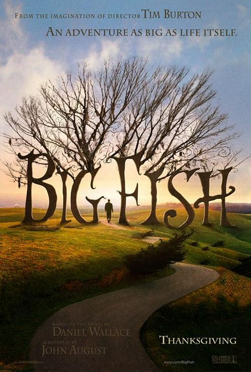 Big Fish (2003) - Cerita Berbumbu Edward Bloom