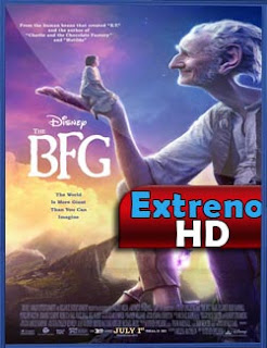 The BFG (El Buen Amigo Gigante) (2016) | 3gp/Mp4/DVDRip Latino HD Mega