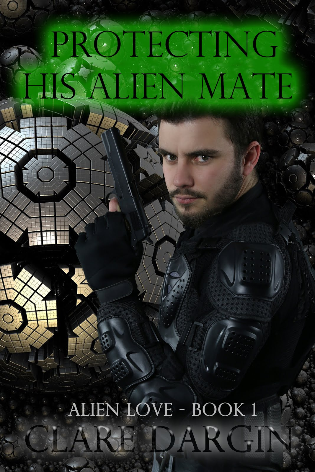 NEW RELEASE: Protecting His Alien Mate