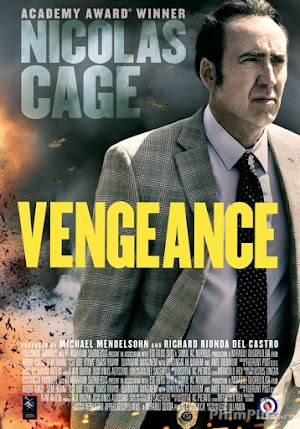 Phim Kẻ Báo Thù - Vengeance: A Love Story (2017)