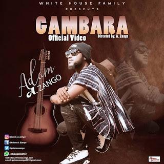 Adam A Zango - Gambara