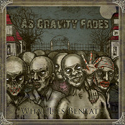 As Gravity Fades - What Lies Beneath (2006)