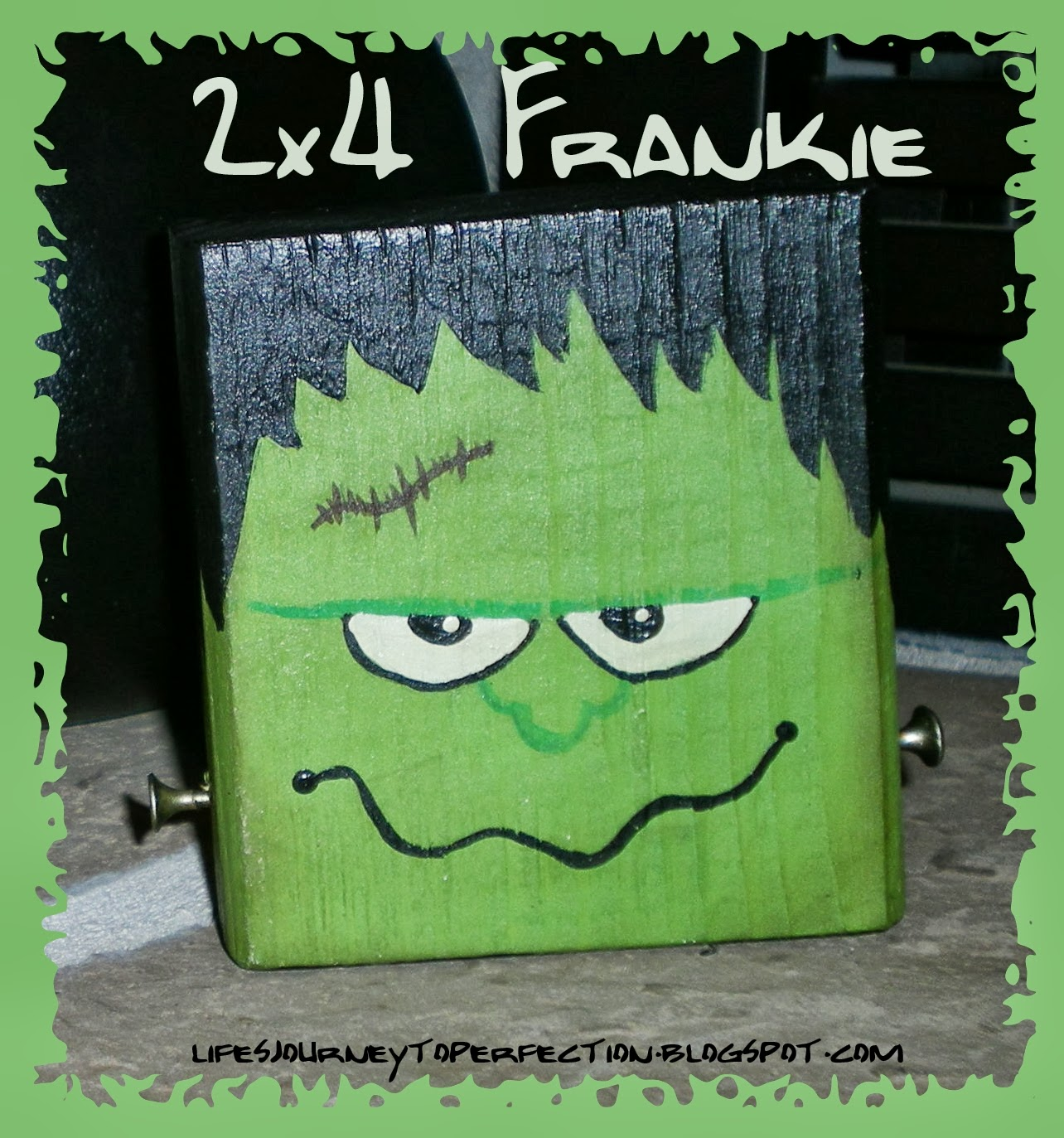 Life S Journey To Perfection Halloween Craft 4 2x4 Frankie