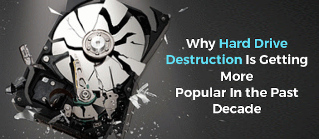 Why Hard Drive Destruction Is Getting More Popular In the Past Decade - Ecogreen IT Recycling